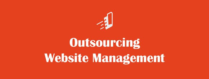 Outsourcing Website Management –Why and How